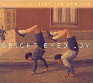 Barenaked Ladies - Bright Eyed Joy: The Songs of Ricky Ian Gordon - Zortam Music