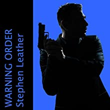 Warning Order (       UNABRIDGED) by Stephen Leather Narrated by Paul Thornley