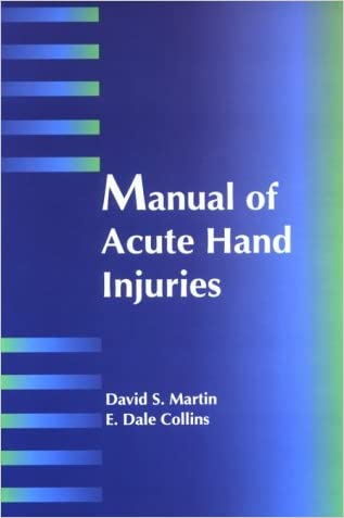 Manual of Acute Hand Injuries, 1e