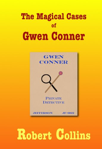 E-book - The Magical Cases of Gwen Conner by Robert Collins