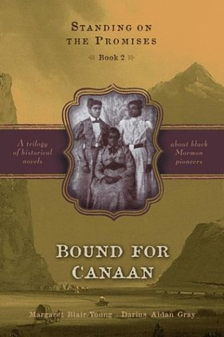 Bound for Canaan (Standing on the Promises, Book 2), MARGARET BLAIR YOUNG, DARIUS AIDAN GRAY