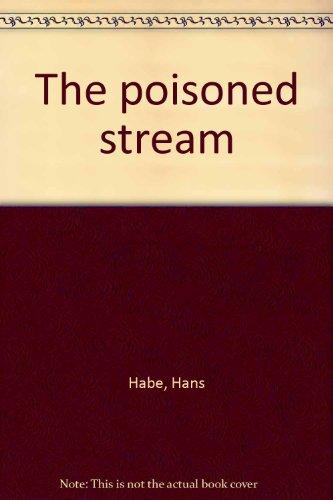 The poisoned stream, Habe, Hans