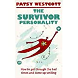 The Survivor Personalityby Patsy Westcott