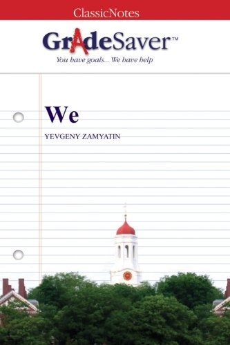 we yevgeny zamyatin essay George orwell's nineteen eighty-four owes its plot, characters and conclusion to  yevgeny zamyatin's novel we so what, asks paul owen.