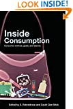 Inside Consumption: Consumer Motives, Goals, and Desires