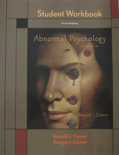Student Workbook to accompany Abnormal Psychology
