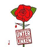 """Unter Linkenvon """"Jan Fleischhauer"""""""