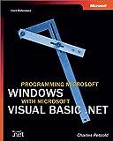 Programming Microsoft: Windows  with Microsoft Visual Basic  .NET (Core Reference) (Pro-Developer) (0735617996) by Petzold, Charles