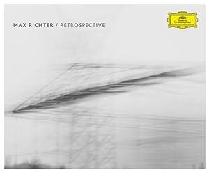 Max Richter / Retrospective