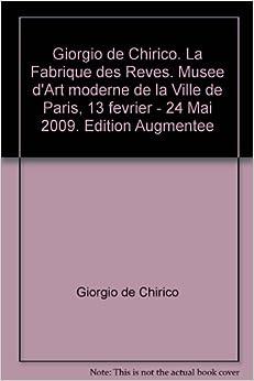 giorgio de chirico la fabrique des reves musee d moderne de la ville de 13 fevrier