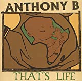 Thats Life Anthony B