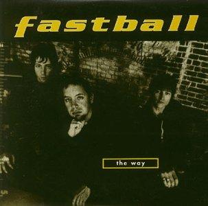 Fastball - THE WAY - Lyrics2You