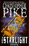 The Starlight Crystal (0340619147) by Christopher Pike