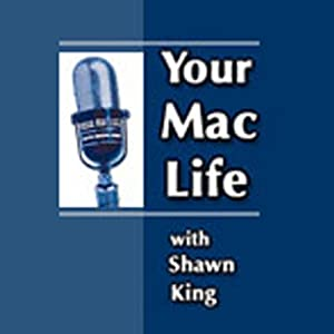 Your Mac Life, August 09, 2012 | [Shawn King]