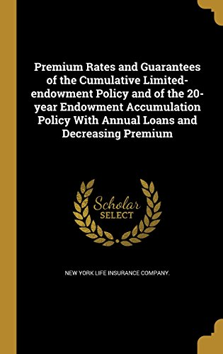 premium-rates-and-guarantees-of-the-cumulative-limited-endowment-policy-and-of-the-20-year-endowment