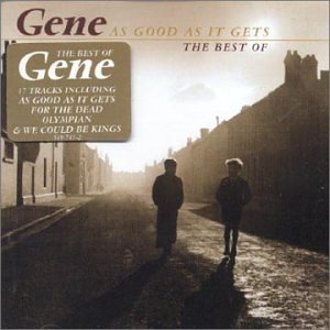 Gene - As Good as It Gets, The best of - Zortam Music