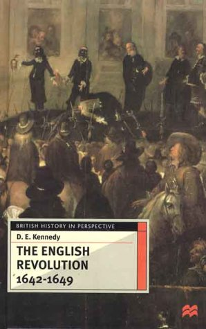 The English Revolution 1642-1649 (British History in Perspective)