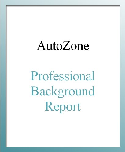 AutoZone Professional Background Report