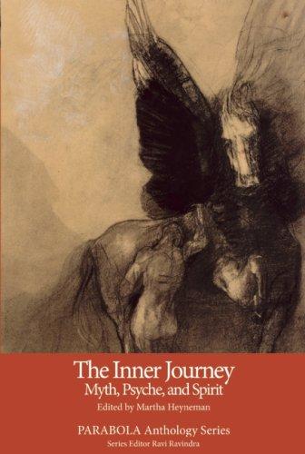 The Inner Journey: Myth, Psyche, and Spirit (PARABOLA Anthology Series)