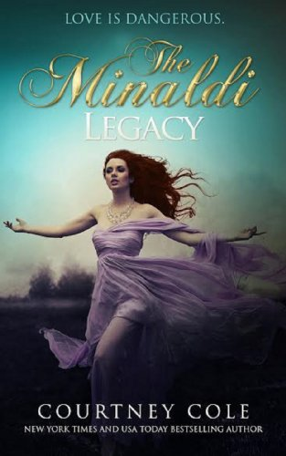 The Minaldi Legacy by Courtney Cole