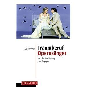 Traumberuf Opernsänger: Von der Ausbildung zum Engagement