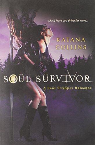 Soul Survivor (Soul Stripper, #2)