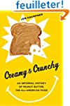 Creamy and Crunchy - An Informal Hist...