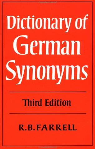 A Dictionary of German Synonyms R. B. Farrell first edition