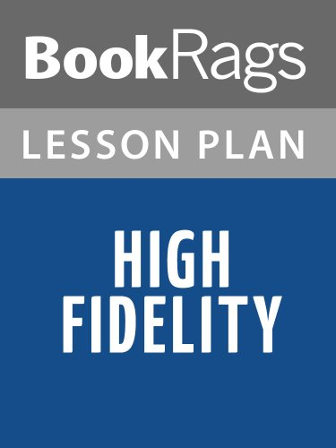 BookRags - High Fidelity Lesson Plans