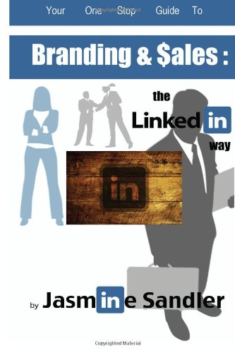 Branding & Sales :::: The Linkedin Way