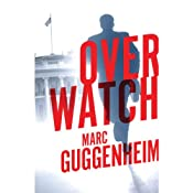 Overwatch | [Marc Guggenheim]