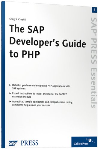 The SAP Developer's Guide to PHP: SAP PRESS Essentials 8