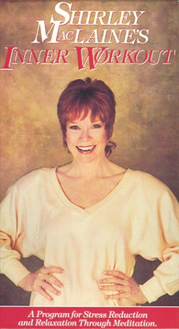 Shirley Maclaine'S Inner Workout [Vhs]