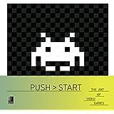 Push Start: The Art of Video Games (Book & Music CD)
