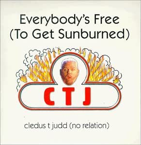 Everybody's Free to Get Sunburned