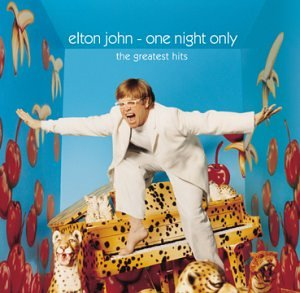 Elton John - One Night Only (The Greatest Hits Live at MadisonSquare Gardens) - Zortam Music