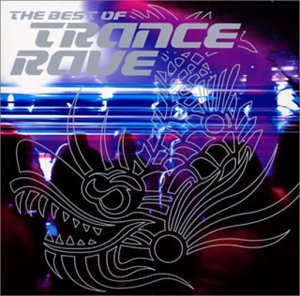 Various artists best of trance rave v 1 music for Best rave songs ever