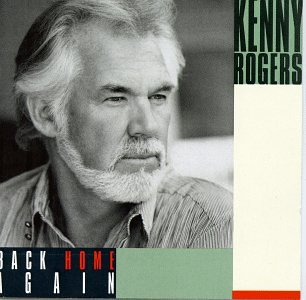 KENNY ROGERS - Back Home Again - Zortam Music