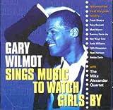 Gary Willmot Music to Watch Girls By