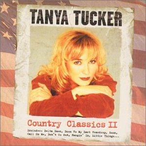 TANYA TUCKER - Country Classics, Vol. 2 - Zortam Music