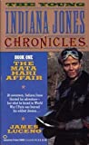 The Mata Hari Affair (The Young Indiana Jones Chronicles, Book 1) (0345380096) by Luceno, James