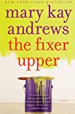 img - for The Fixer Upper: A Novel book / textbook / text book