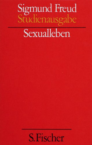 Sexualleben. (Studienausgabe) Bd. 5 von 10 u. Erg.-Bd.