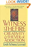 Witness to the Fire: Creativity and t...