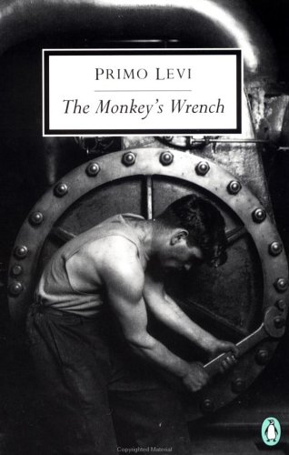 The Monkey's Wrench (Penguin Twentieth-Century Classics), PRIMO LEVI