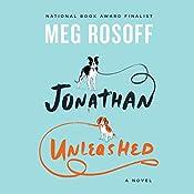 Jonathan Unleashed: A Novel | [Meg Rosoff]