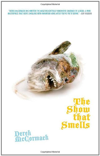 The Show That Smells (Little House on the Bowery)