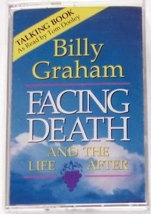 Billy Graham : Facing Death and the Life After (Talking Book) Read by Tom Dooley