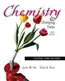 Chemistry for Changing Times, 10th Edition