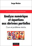 Analyse numrique et quations aux drives partielles : Cours et problmes rsolus